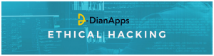 DianApps: Ethical Hacking